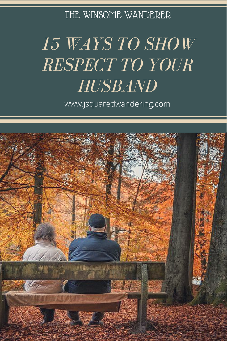 15 ways to show respect to your husband pin