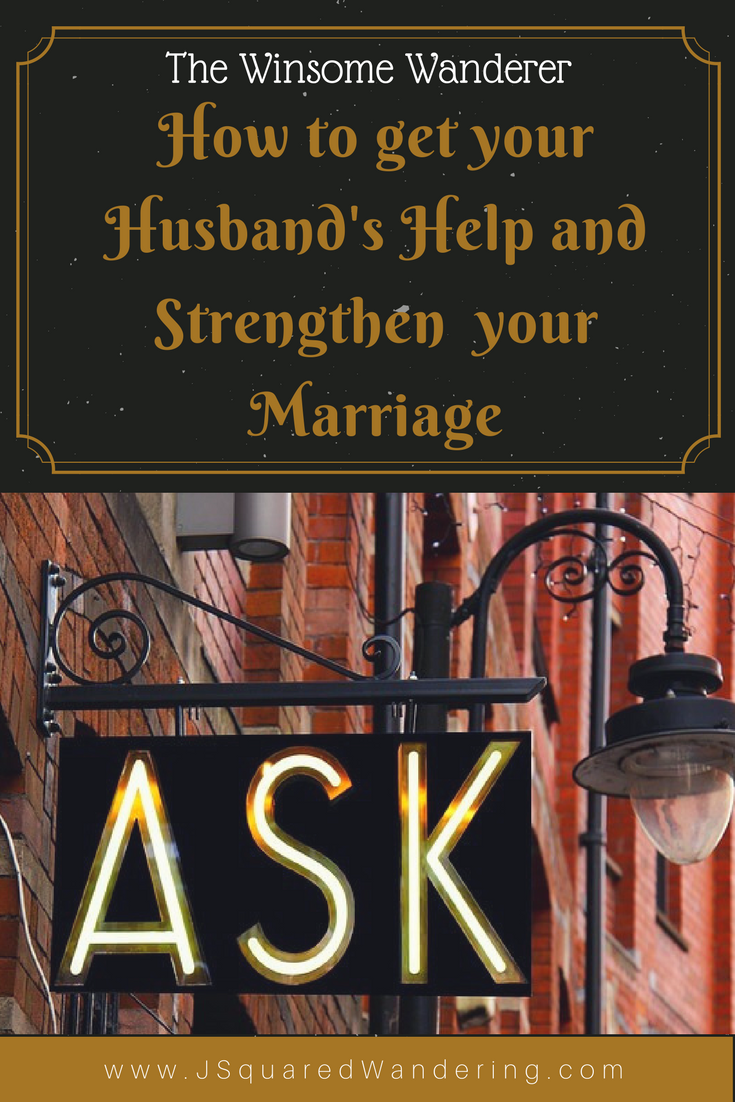 get your Husband's Help and Strengthen your Marriage