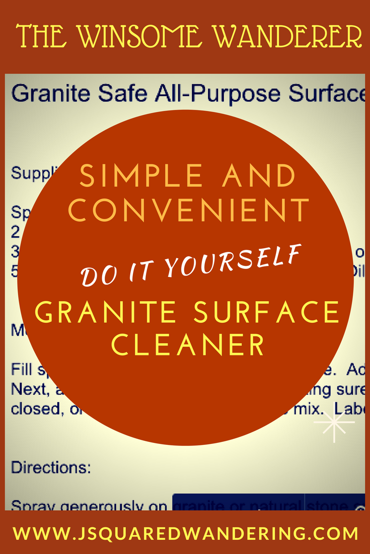 Diy granite surface cleaner that is effective yet economical diy granite surface cleaner the winsome wanderer solutioingenieria Gallery